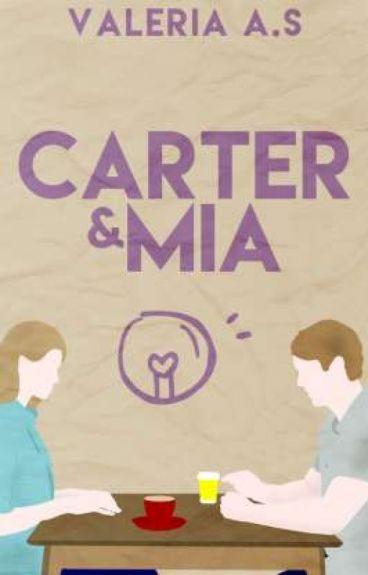 Carter & Mia