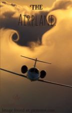 The Airplane. by rosethorn1213