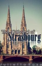 The Cathedral of Strasbourg by firedancer8