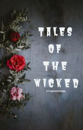 Tales of the Wicked  by grimlyyfiendish