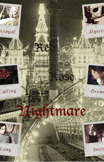 Red Rose Nightmare (Phantom Of The Opera)