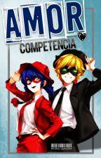 Amor o Competencia by AstridLopez224
