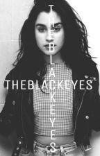 The Black Eyes (EM EDIÇÃO) by badgalregui