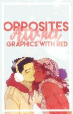 Opposites Attract 《Graphics》 by vividly-