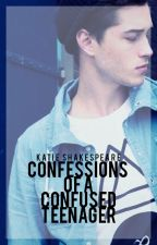 Confessions of A Confused Teenager [UNPUBLISHING FEB. 1ST] by KatieShakespeare