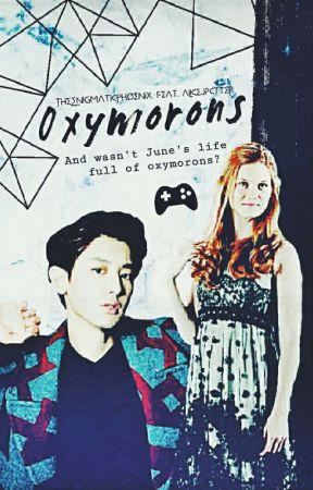 Oxymorons by TheEnigmaticPhoenix