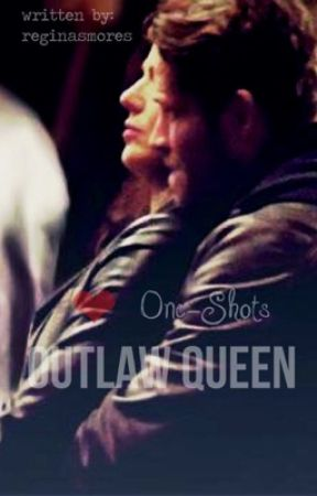 Outlaw Queen (One-Shots) by reginasmores