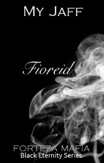Black Eternity Series: FIOREID
