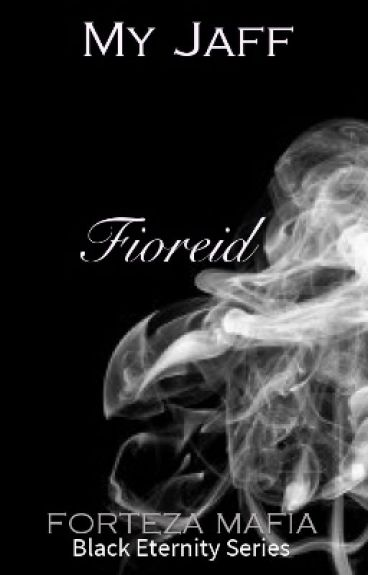 Black Eternity Series: FIOREID