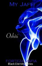 Black Eternity Series: OSHIRI (COMPLETED) by MyJaff