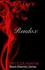 Black Eternity Series: RENDOX (COMPLETED) by MyJaff