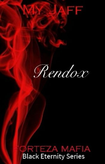 Black Eternity Series: RENDOX (COMPLETED)