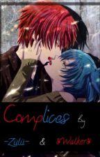 Cómplices  (2da Temporada de Objetivo) [Finalizada] by ZuluYWalker