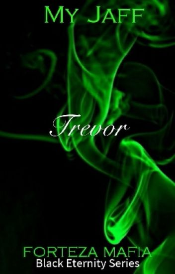 Black Eternity Series: TREVOR