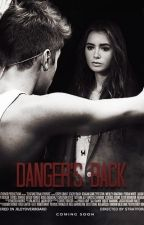 Danger's Back II (JileyyOverboard) by dakotajohnsons
