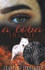 A Loba Hécate by FranSchreave44