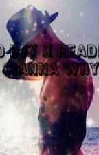 Bad Boy X Reader (Editing) by objr13