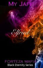 Black Eternity Series: ELFRIED by MyJaff
