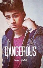 Dangerous | Zayn Malik by LauraHoran5SOS