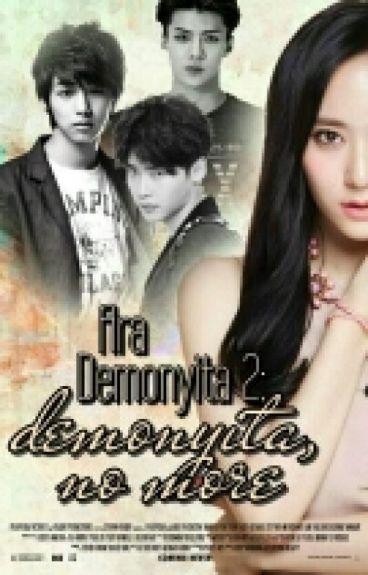 Ara Demonyita 2: Demonyita, No More.