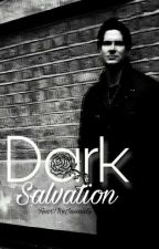 Dark Salvation (Ghost Adventures) by FearTheInsanity