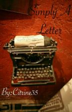 Simply A Letter by TheImperfectPiano