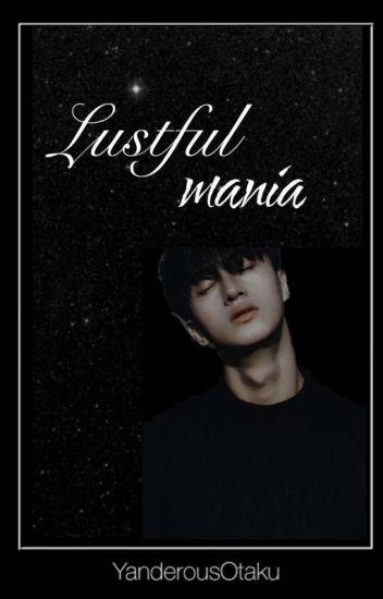 Lustful Mania || Yandere Male werewolf X reader ||