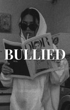 Bullied... °°Hunter Rowland°° (Adaptada)  by -GxxkGirl