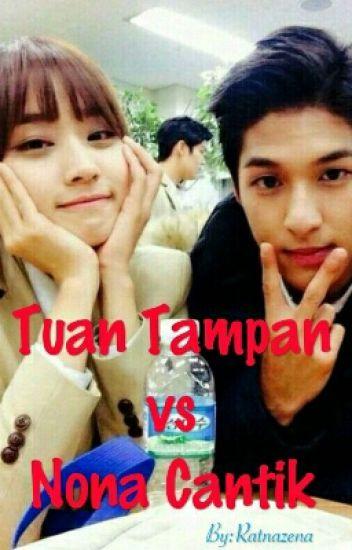 Tuan Tampan vs Nona Cantik