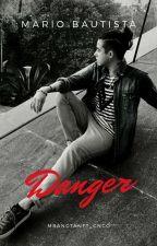 Danger |MB&TU| TERMINADA by blancavelezbautista