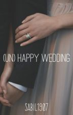 (un) Happy Wedding by Sabil1907