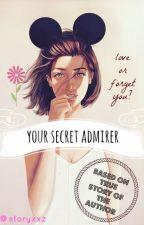 your secret admirer by storyxxz