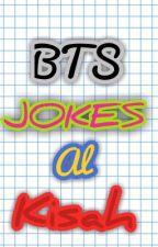 BTS Jokes [Al-Kisah] by SuamikuMrHamster__