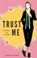 Trust Me (Prince of Stride) by zantetsvkens