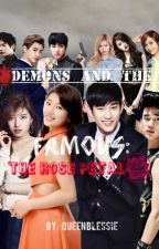 Demons and The Famous: The Last Rose Petal  by QueenBlessie