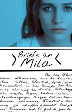 Briefe an Mila by Aquarmarienblau