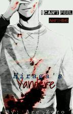 Hiraga's Yandere(Boy X Yandere boy) by Arc-Zero