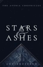 Of Stars and Ashes | slow updates by AnnieRosebud