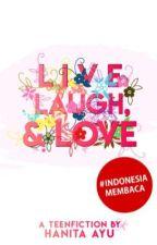 Live, laugh & love by hanitaayu