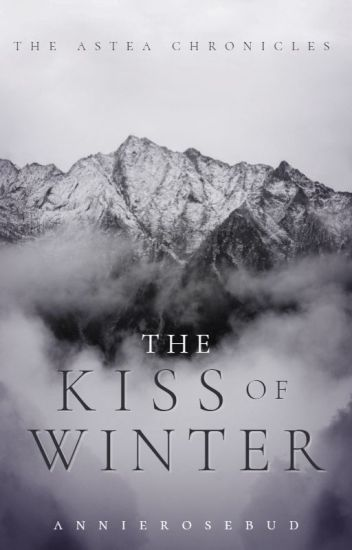 The Kiss of Winter | previously known as The Winter Princess