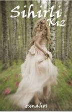 Sihirli Kız by esmahos