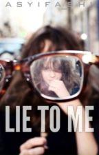 Lie to Me [N.H] by Asyifashi
