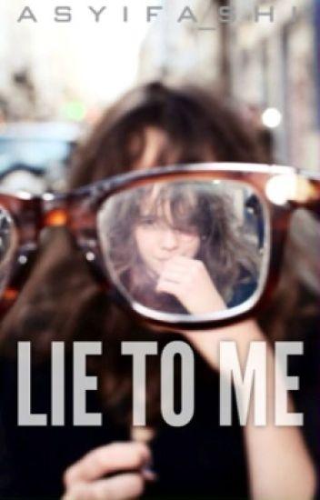 Lie to Me [N.H]
