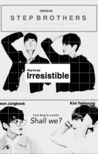 「Step Brothers」 | Vkook by yoongimallows