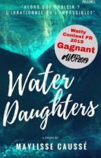 WATER daughters by MaylisseCinema