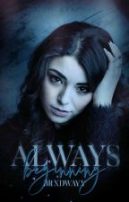 AlwaysTome 1- Always //Sulivan Gwed//Fiction terminée by miss_loa