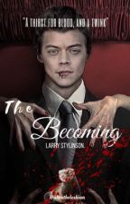 The Becoming - l.s by alicethelesbian