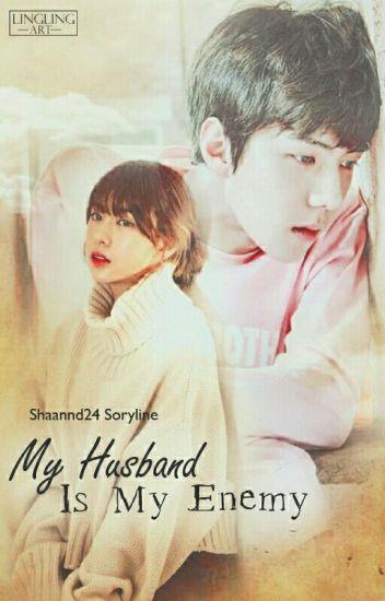 My Husband Is My Enemy ✔