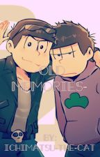 -Old Memories- Ichimatsu X Reader X Karamatsu  by FFXV-Stories
