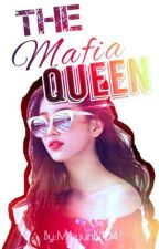 THE MAFIA QUEEN by MihyunB_04